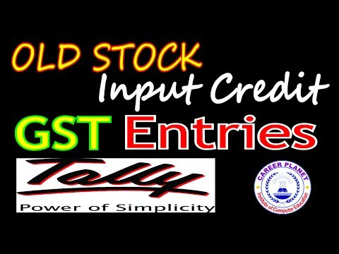 Tally ERP 9 -GST Entries for OLD Stock Input Credit(ITC) in Tally (Hindi) Part-14|Learn GST in Tally