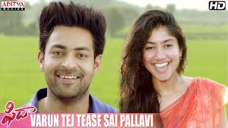 Fidaa Movie Scenes   Varun Tej Tease Sai Pallavi   Varun Tej   Sai Pallavi   Sekhar Kammula