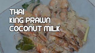 Easy Thai Shrimp Coconut Milk Recipe King Prawns