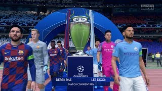 FIFA 20 | FC Barcelona vs Manchester City - UEFA Champions League Final (Full Gameplay)