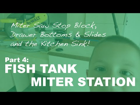 Fish Tank Miter Saw Station Part 4: Miter Saw Stop Block, Drawers, and the Kitchen Sink!