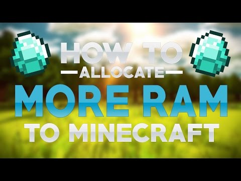 How To: Allocate More RAM To MineCraft 1.10 (Mac, Windows 10, 8, 7,)