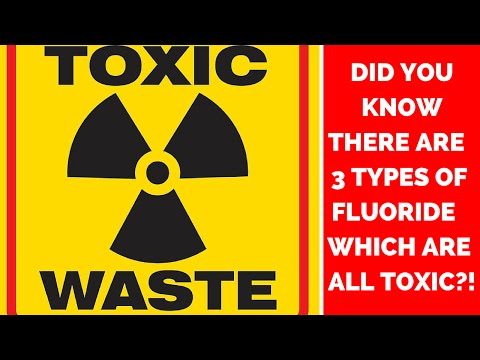 What is Fluoride - Fluoride is Toxic Waste