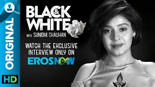Catch Sunidhi Chauhan on Black & White - The Interview