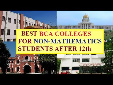 SOME BEST BCA COLLEGES FOR NON MATHEMATICS STUDENTS/BCA AFTER 12th ARTS,COMMERCE,SCIENCE
