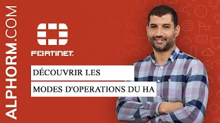 Download Certification NSE4 : Fortinet Fortigate Infrastructure 6.x | Découvrir les modes d'operations du HA Video