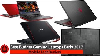 Best Budget Gaming Laptops - April 2017