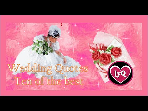 Wedding Quotes ten of the best - loveyourquotes 2016