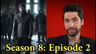 Game of Thrones: Season 8 Episode 2 - Review