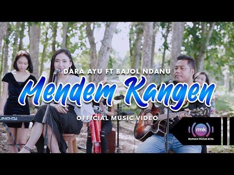 Download Lagu Dara Ayu Mendem Kangen ft. Bajol Ndanu Mp3