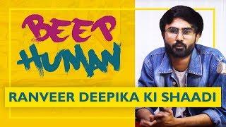 Beep Human Show | Ranveer Deepika ki shaadi | RJ Utsav