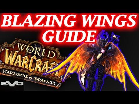 WoD | Blazing Wings Detailed Guide! Glitch + Easy Way