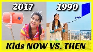 Kids: Now VS Then   Children