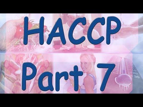 HACCP - Hazard Analysis Critical Control Points - Part 7 - Risk Assessment