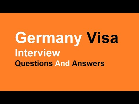 Germany Visa Interview Questions And Answers