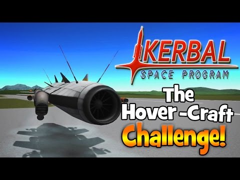 Kerbal Space Program! | Hover-Craft Challenge!