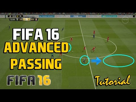 Fifa 16 Advanced Passing Tutorial: In-Depth Guide to Effective Passing and Maintaining Possession