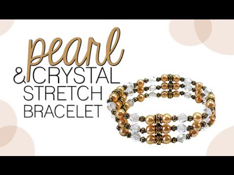 How to Make a Pearl and Crystal Stretch Bracelet