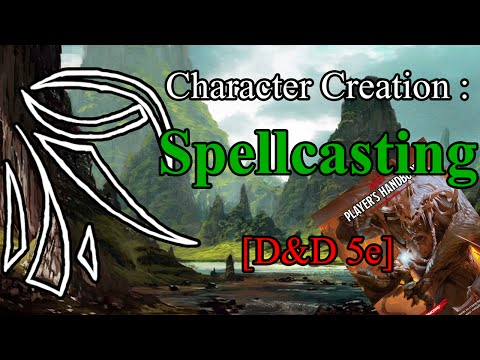 Character creation : Spell sheet,Spell slots..everything spell! [D&D 5e]