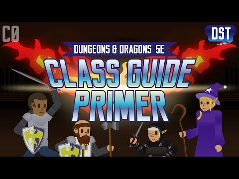 D&D 5e Class Guide Primer - Introduction to Dungeons and Dragons Character Roles