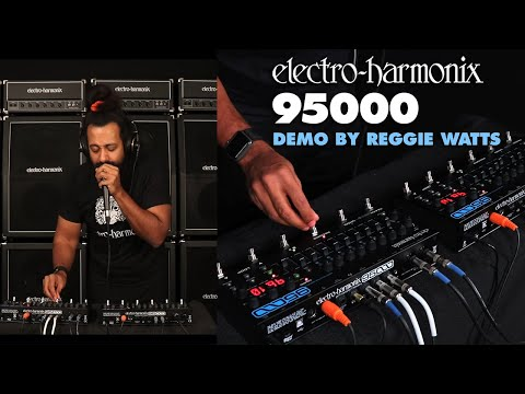 Reggie Watts Demos the EHX 95000 Performance Loop Laboratory