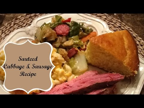 The Cooking Channel:Sautéed Cabbage & Sausage Recipe