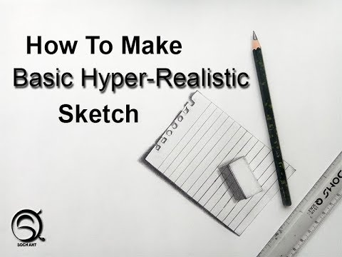 How To Make Basic Hyper-realistic Sketch | Drawing | Art | 3D | Soch Art