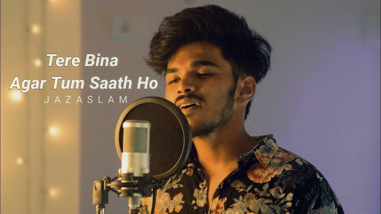 Download Tere bina | Agar tum saath ho | Jaz Aslam MP3 Gratis
