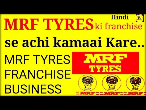 Start MRF TYRE Franchise And Earn Money | Latest Business Idea | in Hindi