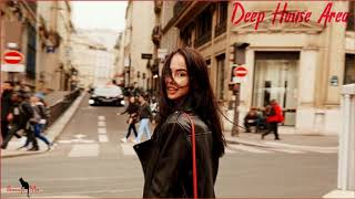 DEEP HOUSE AREA- Best Of Vocal Deep House / Nu Disco Hot Mix By Simonyan #53