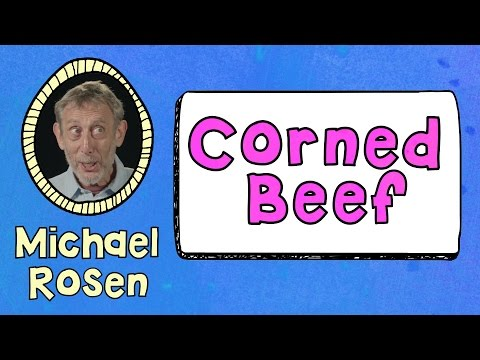 Corned Beef - Kids' Poems and Stories With Michael Rosen