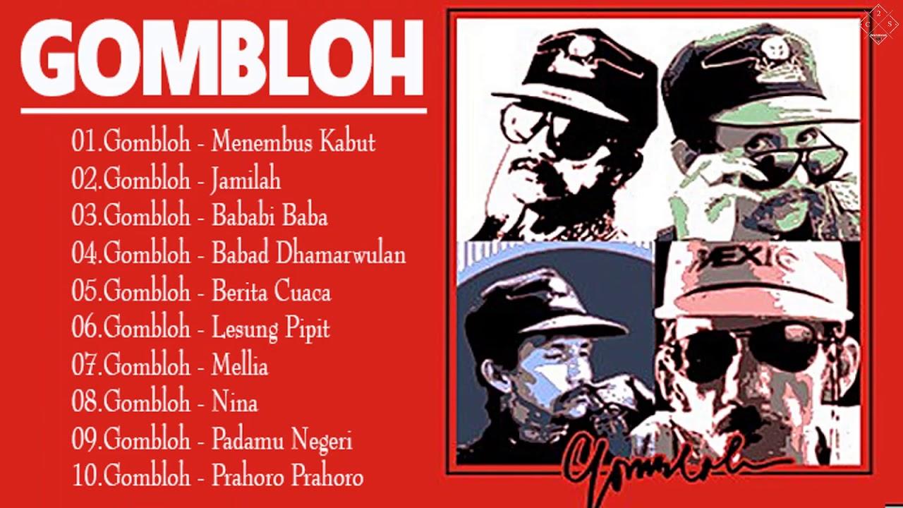 Download Gombloh Full Abum    KumpulanLagu GOMBLOH -- Pilihan Terbaik Nostalgia MP3 Gratis