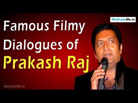 Famous Filmy Dialogues of Prakash Raj