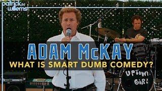Adam McKay - What Is Smart Dumb Comedy?