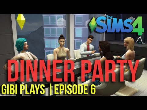 Gibi Plays | The Sims 4 - Dinner Party At Someone Else's House...