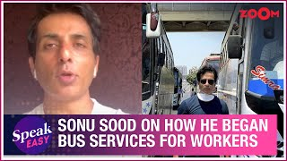 Sonu Sood OPENS UP on what motivated him & how he initiated bus services for migrant workers