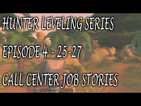 Hunter Leveling Series - Episode #4 - Stories From When I Worked At A Call Center!