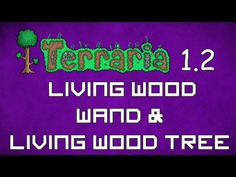 Living Wood Wand - Terraria 1.2 Guide New Natural Tree Building! - GullofDoom - Guide/Tutorial
