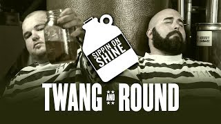 Twang And Round  Sippin On Shine Official Video