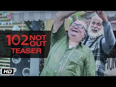 102 Not Out - Official Teaser   Amitabh Bachchan   Rishi Kapoor   Umesh Shukla   In Cinemas May 4th