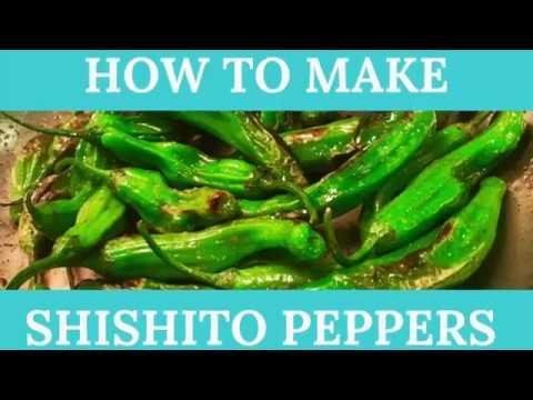 How To Make Shishito Peppers