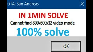 Solucion Cannot Find 800x600x32 video mode SIN DESCARGAR