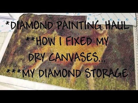 Diamond Painting, My Haul And How I Fixed My Dry Canvases!
