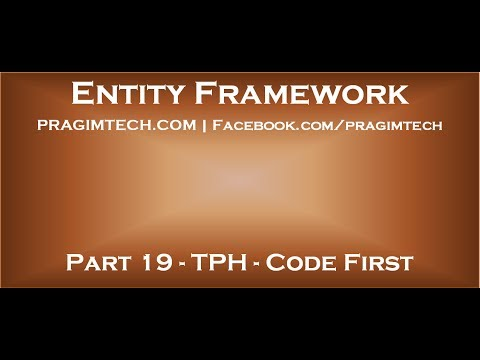 Part 19   Table Per Hierarchy TPH inheritance in entity framework with code first