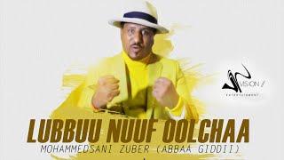 Mohammedsani Zuber(Abbaa Giddii)-Lubbuu Nuuf Oolchaa-New Ethiopian Oromo Music 2021 (Official Video)