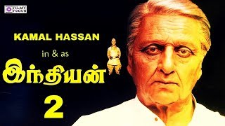 Download kamal Hassan's Indian2 Movie Latest Update | Kamal Hassan | Shankar | Latest Tamil Movie News Video
