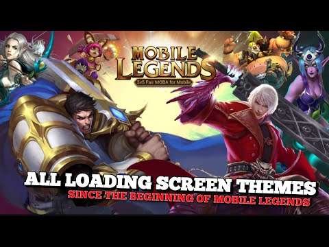 ALL LOADING SCREEN PICTURES SINCE THE BEGINNING OF MOBILE LEGENDS