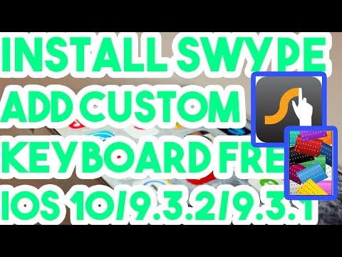 New Install Swype/Get Colourfull Keyboards Free No Jailbreak On iOS 10/9.3.2/9.3.1 iPhone/iPod/iPad