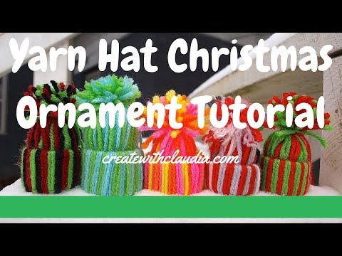 How to Make a Yarn Hat Christmas Ornament Made with a Recycled Toilet Tissue Roll