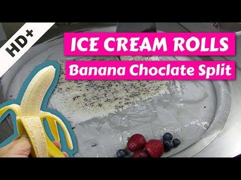 ICE CREAM ROLLS + BANANA SPLIT - Ice Cream Rolls Banana Choclate Split